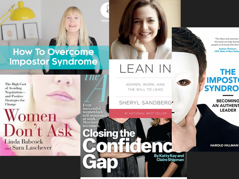 "[Slide 1] This slide shows a collage of book covers and articles related to confidence: ""How to overcome impostor syndrome"" ""Women don't ask"" ""Lean in"" ""Closing the confidence gap"" ""The impostor syndrome"""