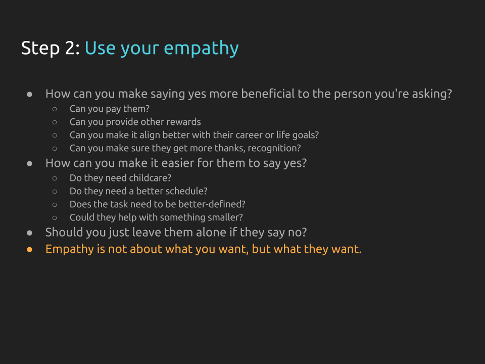 """[Slide 28] repeats the title from the previous slide """"Step 2: use your empathy"""" and asks a range of questions (will appear in text below this caption) The emphasis is on the final sentence, which reads """"Empathy is not about what you want, but what they want."""""""
